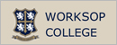 沃克索普学院 Worksop College